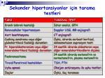 sekonder hipertansiyonlar i in tarama testleri