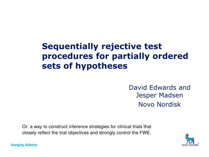 sequentially rejective test procedures for partially ordered sets of hypotheses n.