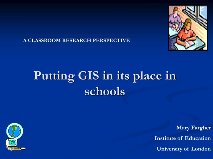 putting gis in its place in schools n.