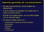 aspectos generales de una presentaci n1