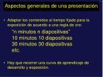 aspectos generales de una presentaci n2
