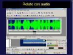 relato con audio