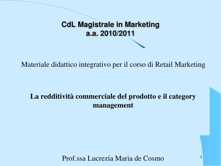 cdl magistrale in marketing a a 2010 2011 n.