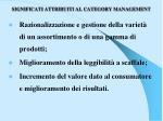 significati attribuiti al category management
