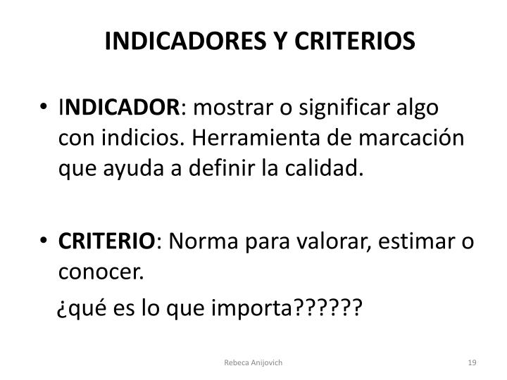 INDICADORES Y CRITERIOS