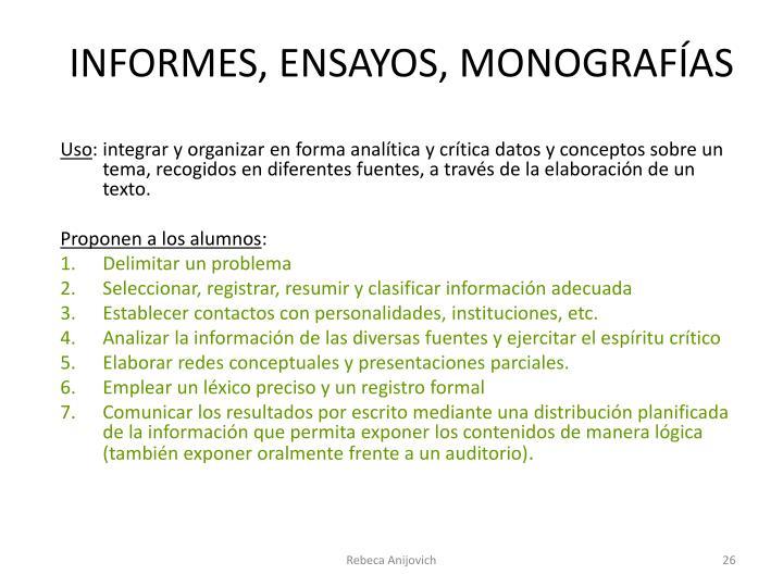 INFORMES, ENSAYOS, MONOGRAFÍAS