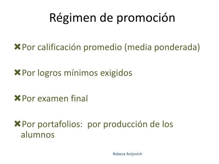 Régimen de promoción