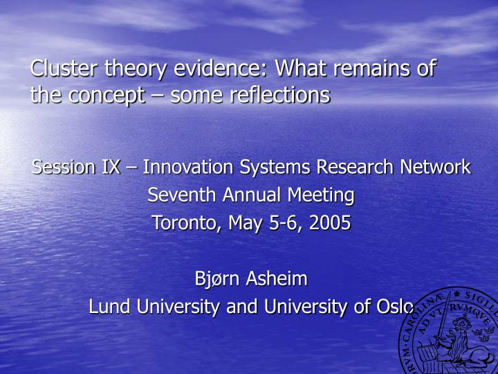 cluster theory evidence what remains of the concept some reflections n.