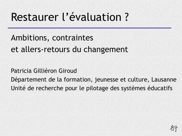 Restaurer l'évaluation ?