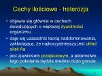 cechy ilo ciowe heterozja
