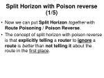 split horizon with poison reverse 1 5