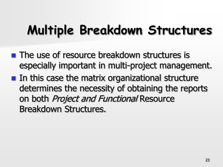 Multiple Breakdown Structures