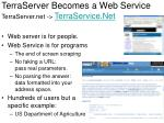 terraserver becomes a web service terraserver net terraservice net
