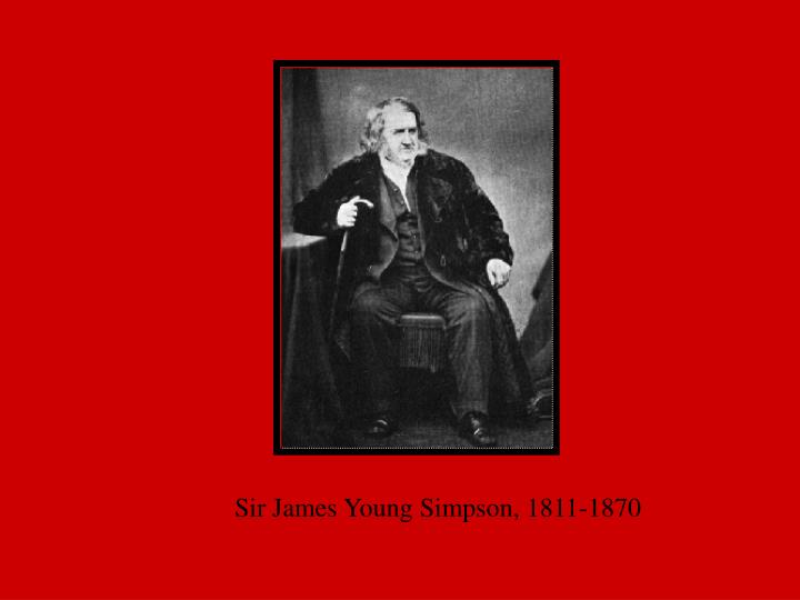 Sir James Young Simpson, 1811-1870