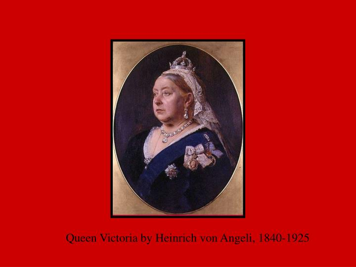 Queen Victoria by Heinrich von Angeli, 1840-1925