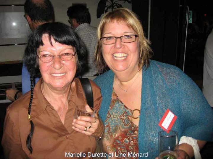 Marielle Durette et Line Ménard