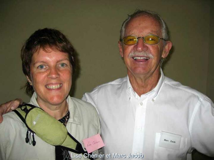 Lise Chénier et Marc Jacob