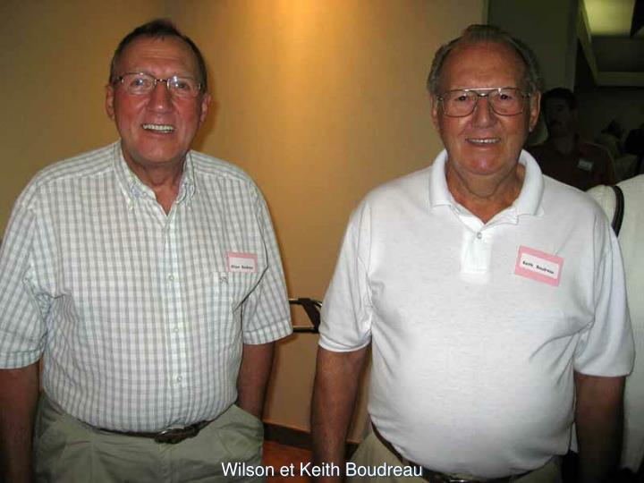 Wilson et Keith Boudreau