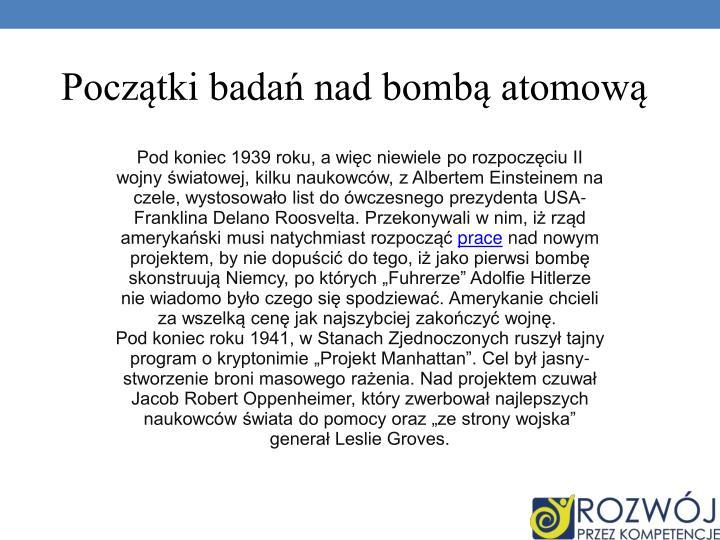 Początki badań nad bombą atomową