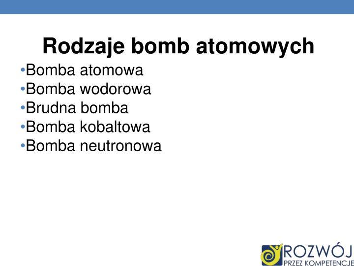 Rodzaje bomb atomowych