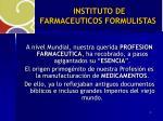 instituto de farmaceuticos formulistas1