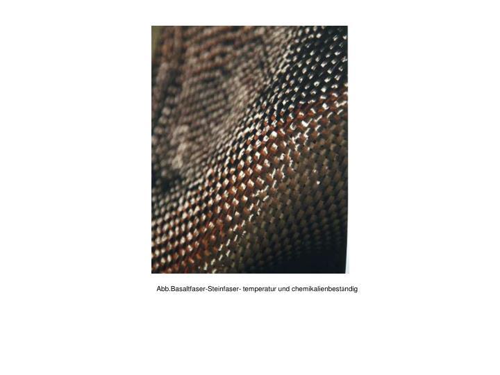 Abb.Basaltfaser-Steinfaser- temperatur und chemikalienbest