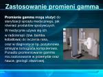 zastosowanie promieni gamma