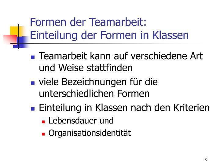 Formen der teamarbeit einteilung der formen in klassen