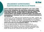 organismos supervisiores superintendencia de bancos de panam