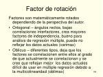 factor de rotaci n