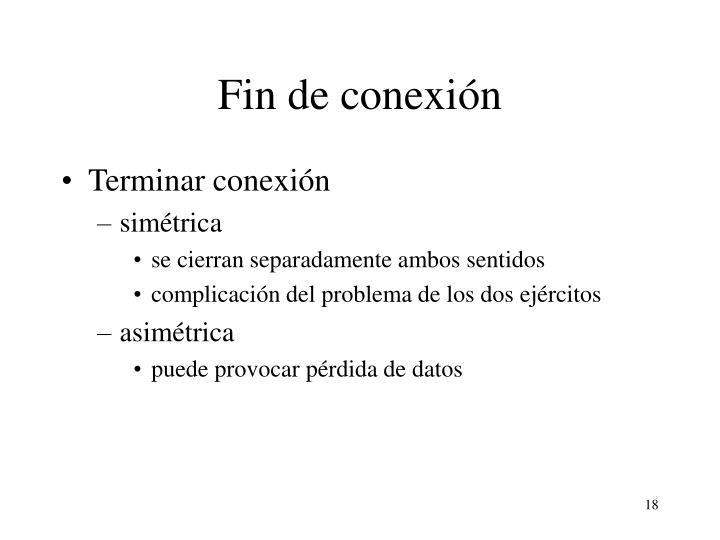 Fin de conexión