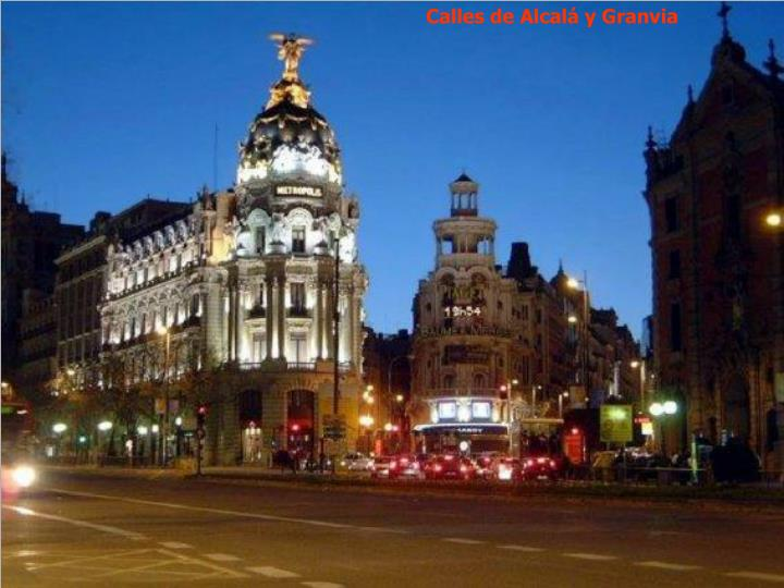 Calles de Alcalá y Granvia