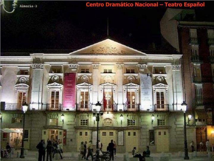Centro Dramático Nacional – Teatro Español
