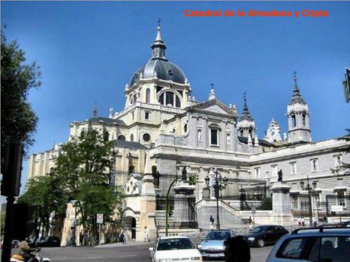 Catedral de la Almudena y Cripta