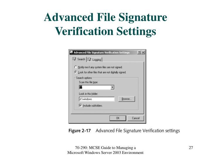 Advanced File Signature Verification Settings