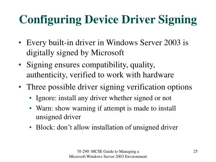 Configuring Device Driver Signing