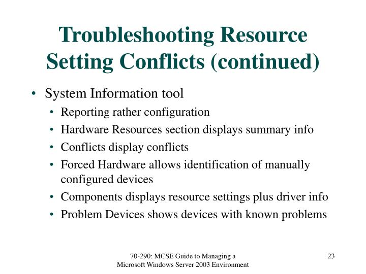 Troubleshooting Resource Setting Conflicts (continued)