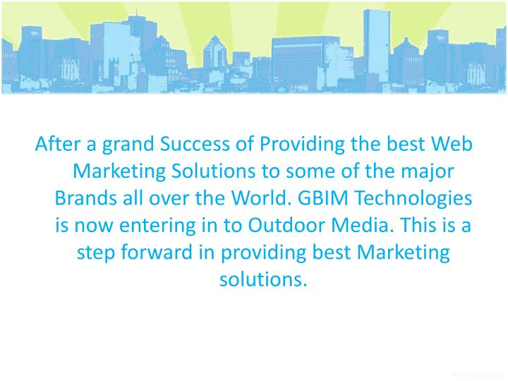 After a grand Success of Providing the best Web Marketing Solutions to some of the major Brands all ...