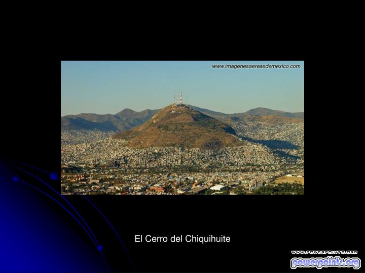 El Cerro del Chiquihuite