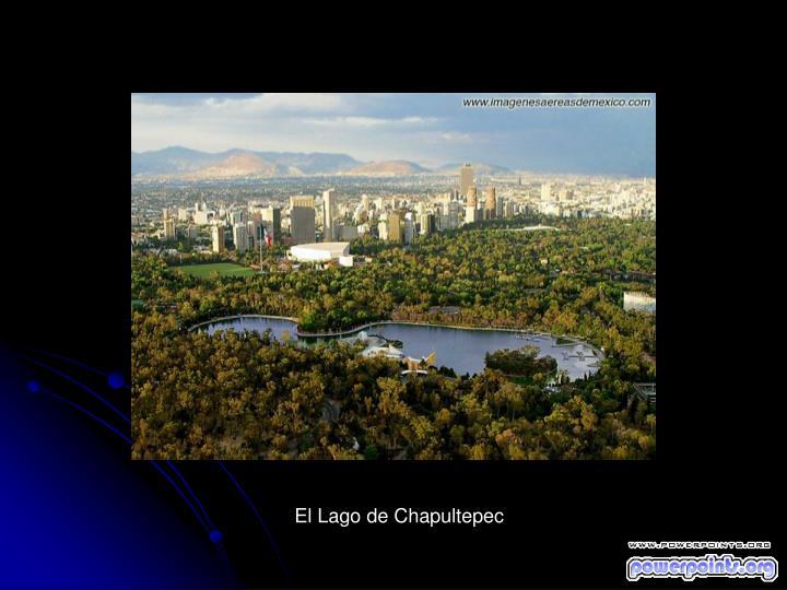 El Lago de Chapultepec