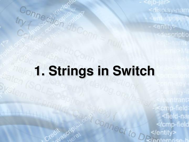 1. Strings in Switch