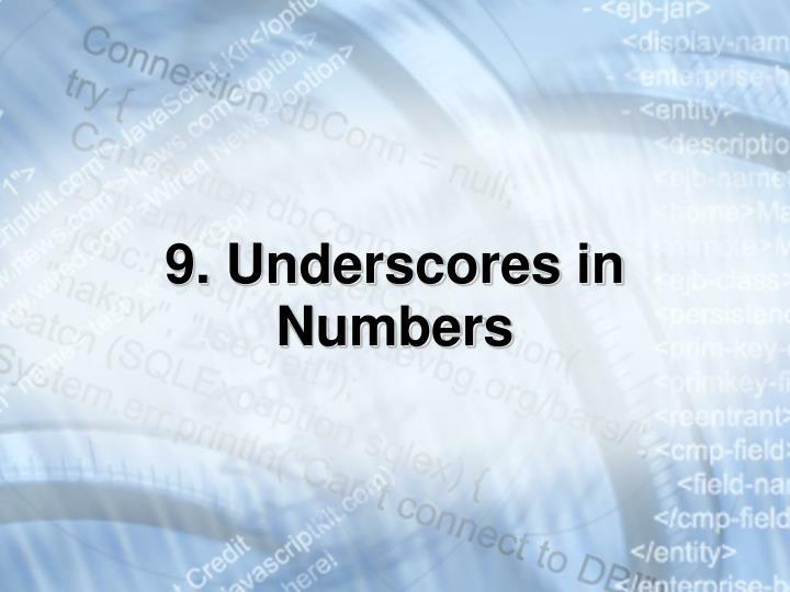 9. Underscores in Numbers