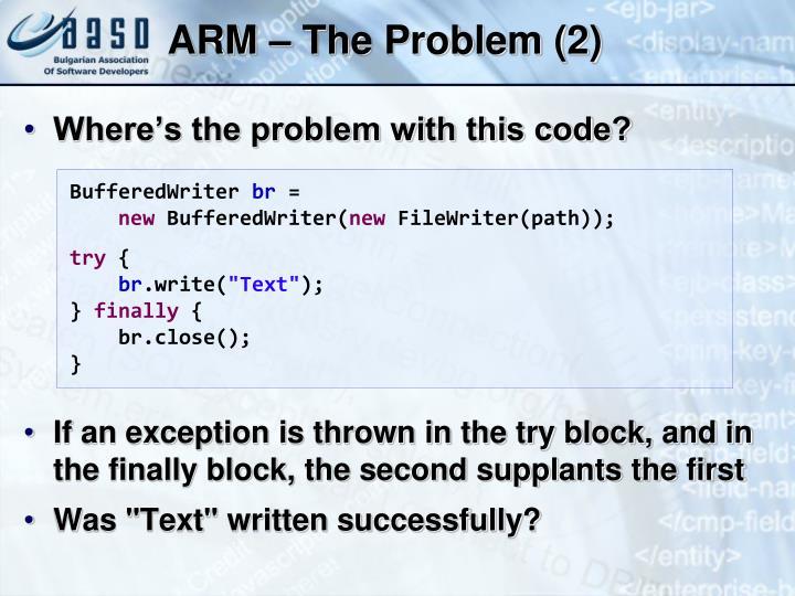 ARM – The Problem (2)