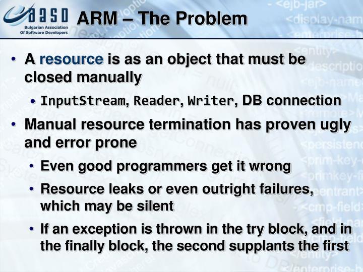 ARM – The Problem