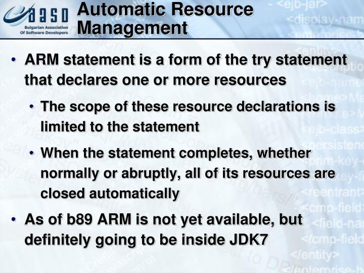 Automatic Resource Management