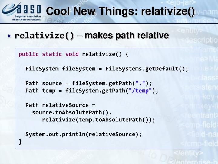 Cool New Things: relativize()