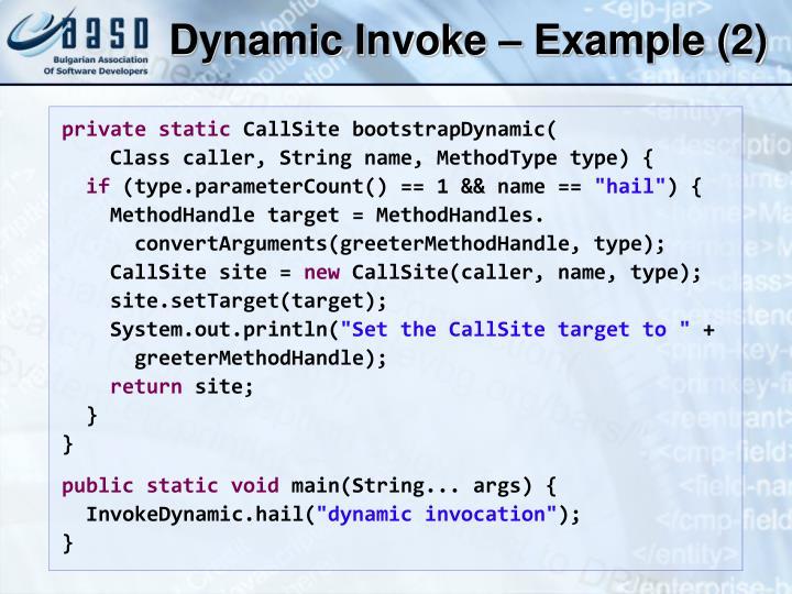Dynamic Invoke – Example (2)