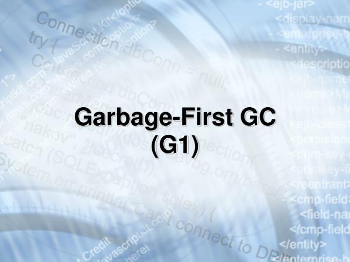 Garbage-First GC (G1)
