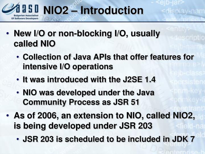 NIO2 – Introduction