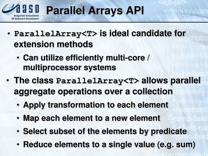 Parallel Arrays API